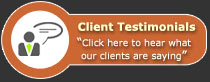 Click here to hear what our clients are saying . . .